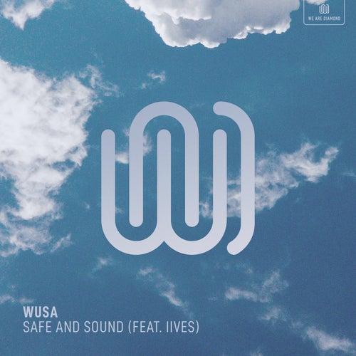 Safe and Sound de Wusa