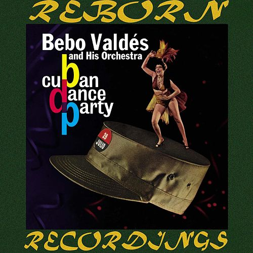 Cuban Dance Party (HD Remastered) de Bebo Valdes