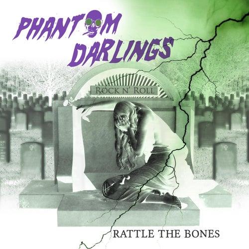 Rattle the Bones de Phantom Darlings