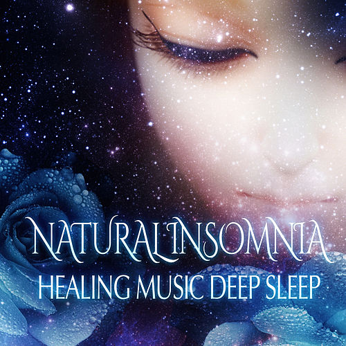 Natural Insomnia Healing Music: Deep Sleep, Sounds for Trouble Sleeping, Peaceful Slumber by Deep Sleep Music Academy