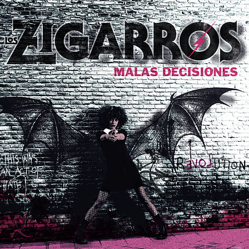 Malas Decisiones by Los Zigarros
