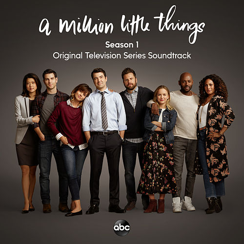 A Million Little Things: Season 1 (Original Television Series Soundtrack) by Various Artists