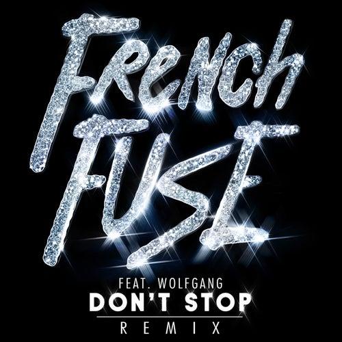 Don't Stop (Remix) de French Fuse