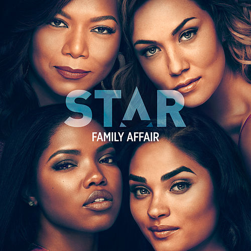 "Family Affair (From ""Star"" Season 3) de Star Cast"