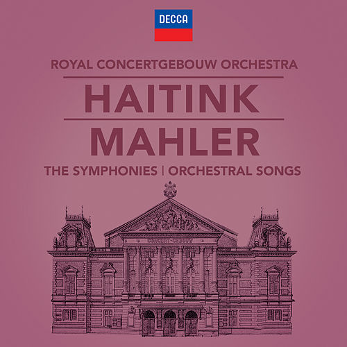 Mahler: The Symphonies & Song Cycles by Bernard Haitink