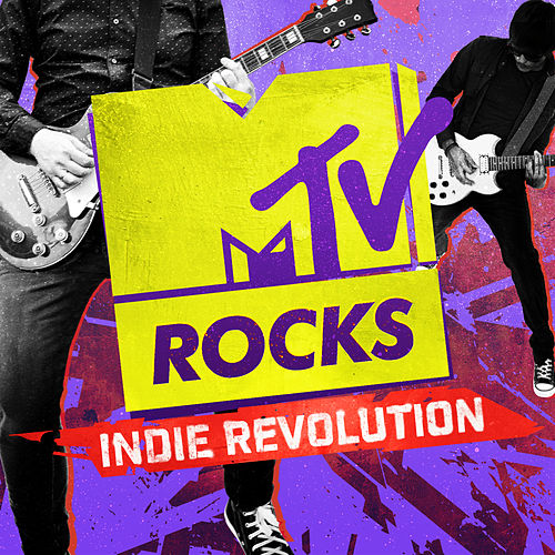 MTV Rocks: Indie Revolution by Various Artists
