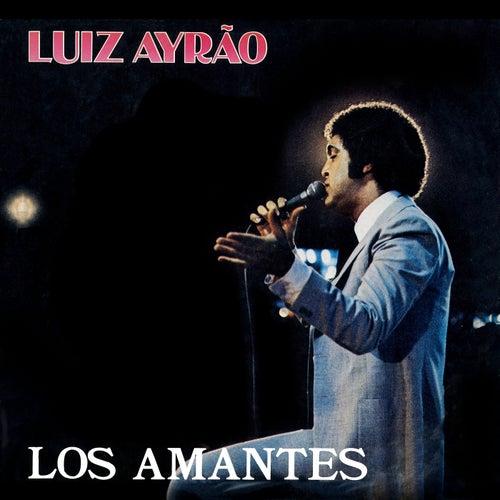 Los Amantes de Luiz Ayrão
