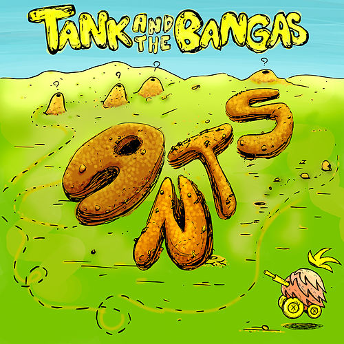 Ants von Tank and the Bangas