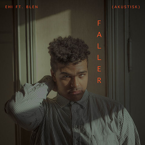 Faller (Akustisk) by Ehi