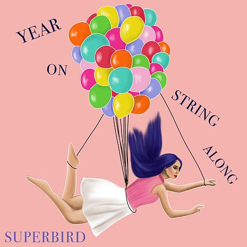 Year on String Along by Superbird