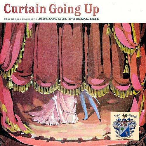 Curtain Going Up von Arthur Fiedler