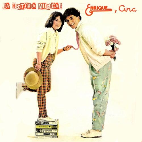 La Historia Musical de Enrique Y Ana