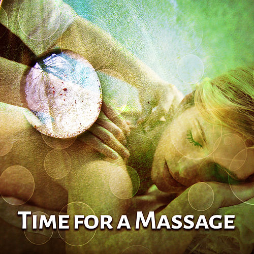Time for a Massage - Essential Oils, Total Relaxation, Help Flowing with Nature, Nice Touch, Best Time Spent de Massage Tribe