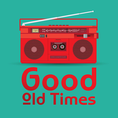 Good Old Times: New Vision of the Biggest Hits (Acoustic Covers) von Various Artists