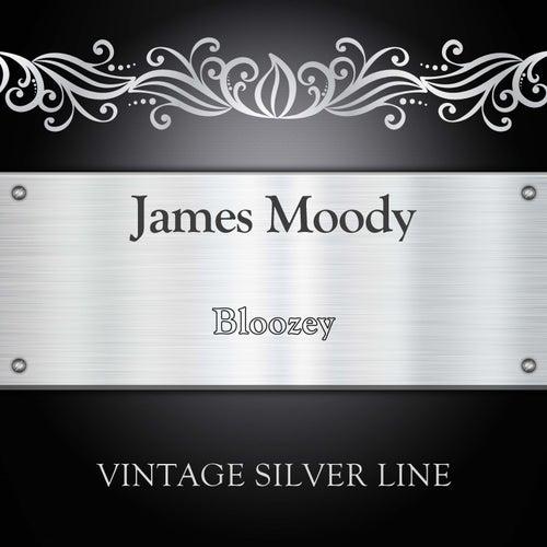 Bloozey de James Moody