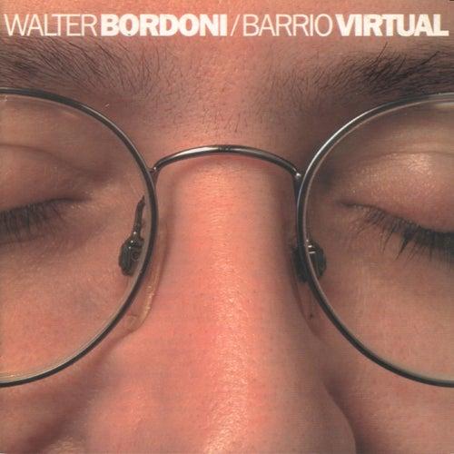 Barrio Virtual by Walter Bordoni