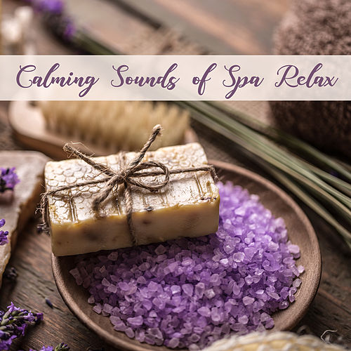 Calming Sounds of Spa Relax – Rest & Relief Stress New Age Music for Perfect Relax & Massage Time de Massage Tribe
