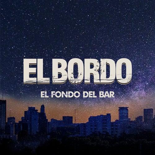 El Fondo del Bar - Single de El Bordo