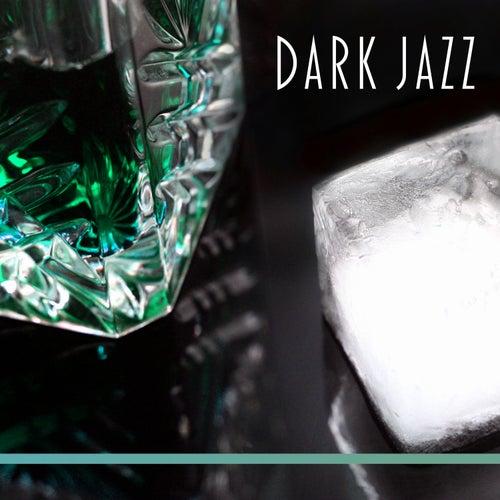Dark Jazz – Simple Jazz Lounge, Piano Instrumental, Ambient Piano Bar, Retro Jazz de Acoustic Hits