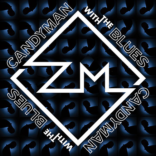 Candyman with the Blues by Zach Maxwell