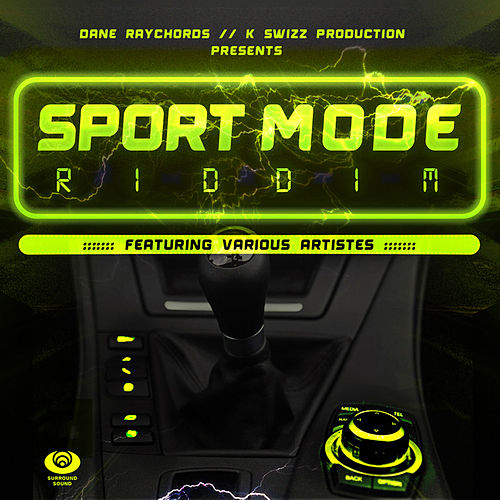 Sport Mode Riddim by Various Artists