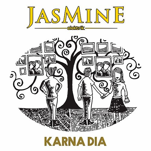 Karna Dia by Jasmine Elektrik