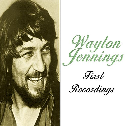 Waylon Jennings / First Recordings de Waylon Jennings