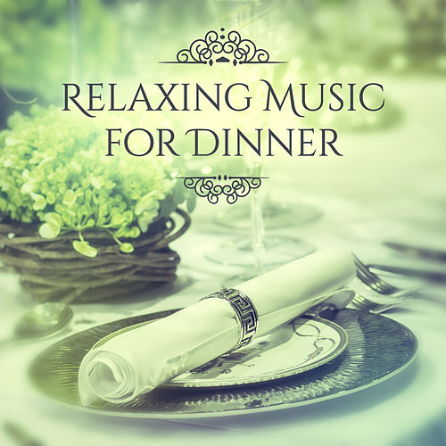 Relaxing Music for Dinner – Ambient Instrumental Jazz, Calming Music for Dinner, Smooth Jazz, Mellow Piano Bar by Relaxing Piano Music