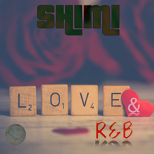 Love & R&B by Shimi