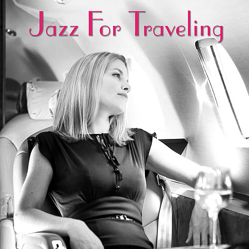 Jazz For Traveling de Various Artists