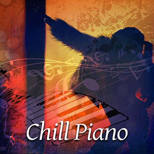 Chill Piano – Best Calming Jazz, Instrumental Lounge, Music for Bar and Restaurant, Silent Jazz Piano Sounds de Instrumental