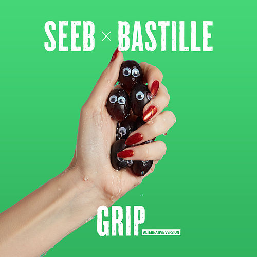 Grip (Alternate Version) by Seeb x Bastille