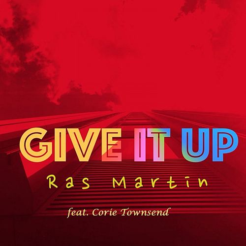 Give It Up (Remix) von Ras Martin