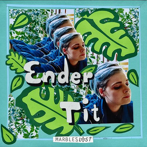 Ender Tit by Marbles Lost