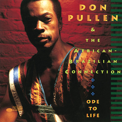 Ode To Life by Don Pullen