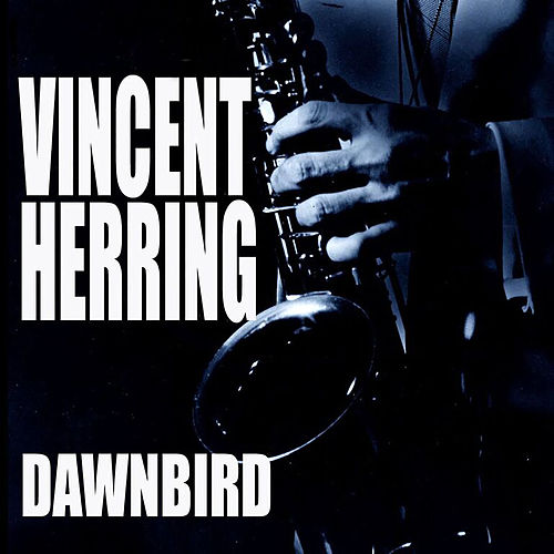 Dawnbird by Vincent Herring