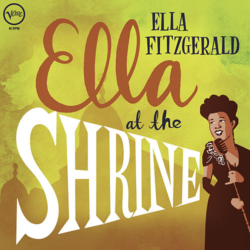 Ella At The Shrine (Live) by Ella Fitzgerald