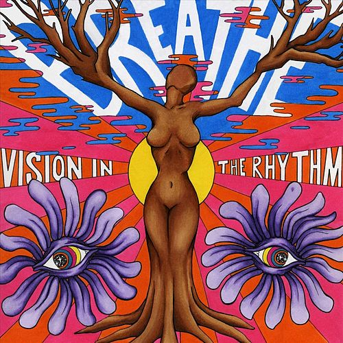 Breathe von Vision in the Rhythm