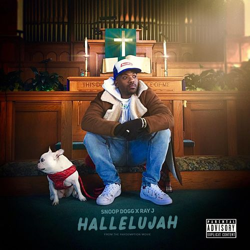 Hallelujah (feat. Snoop Dogg) by Ray J
