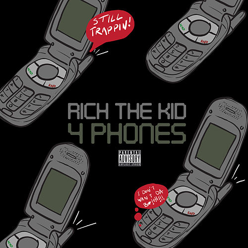 4 Phones de Rich the Kid