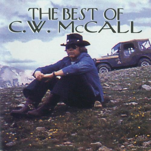 The Best Of C.W. McCall von C.W. McCall