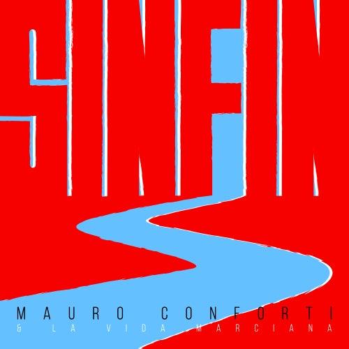 Sinfín de Mauro Conforti & La Vida Marciana