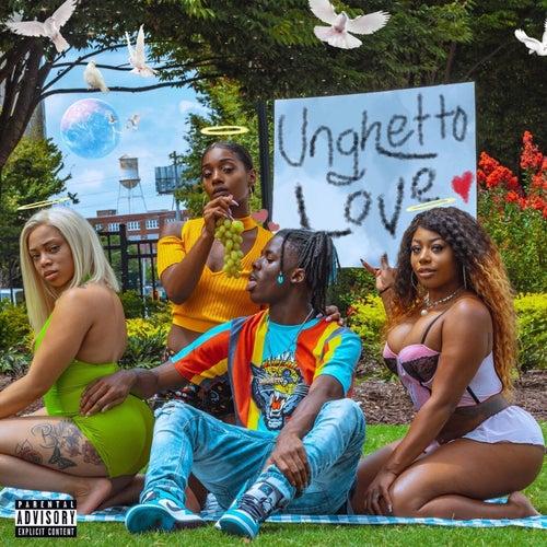 Unghetto Love by Unghetto Mathieu