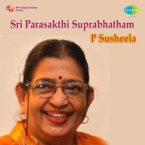 Sri Parasakthi Suprabhatham de P. Susheela