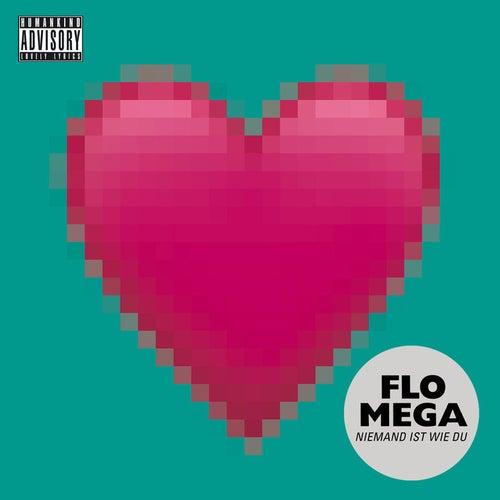 Niemand ist wie Du von Flo Mega