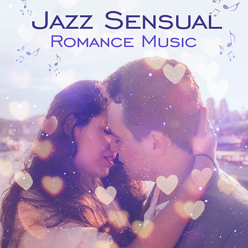 Jazz Sensual Romance Music: Romantic Piano Atmosphere, Moods for Lovers, Instrumental Songs, Night Full of Love, Keep the Romance Alive by Soft Jazz Mood