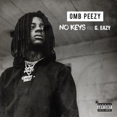 No Keys (feat. G-Eazy) by OMB Peezy