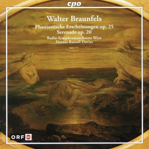 Braunfels: Phantastische Erscheinungen, Op. 25 & Serenade, Op. 20 by Radio Symphonieorchester Wien
