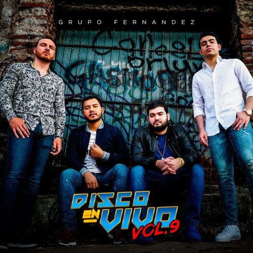 Disco en Vivo, Vol. 9 (En vivo) by Grupo Fernandez