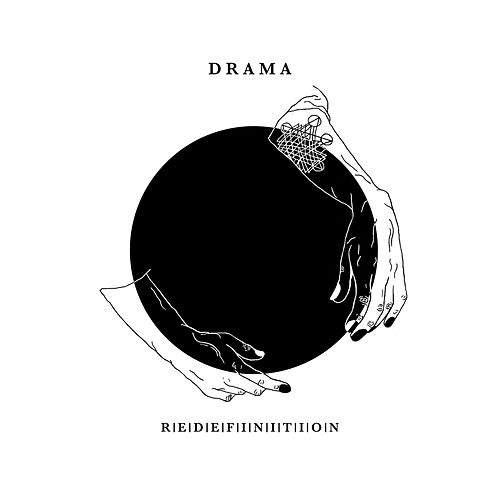 Redefinition by Drama